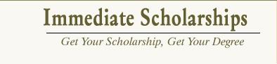 Immediate Scholarships