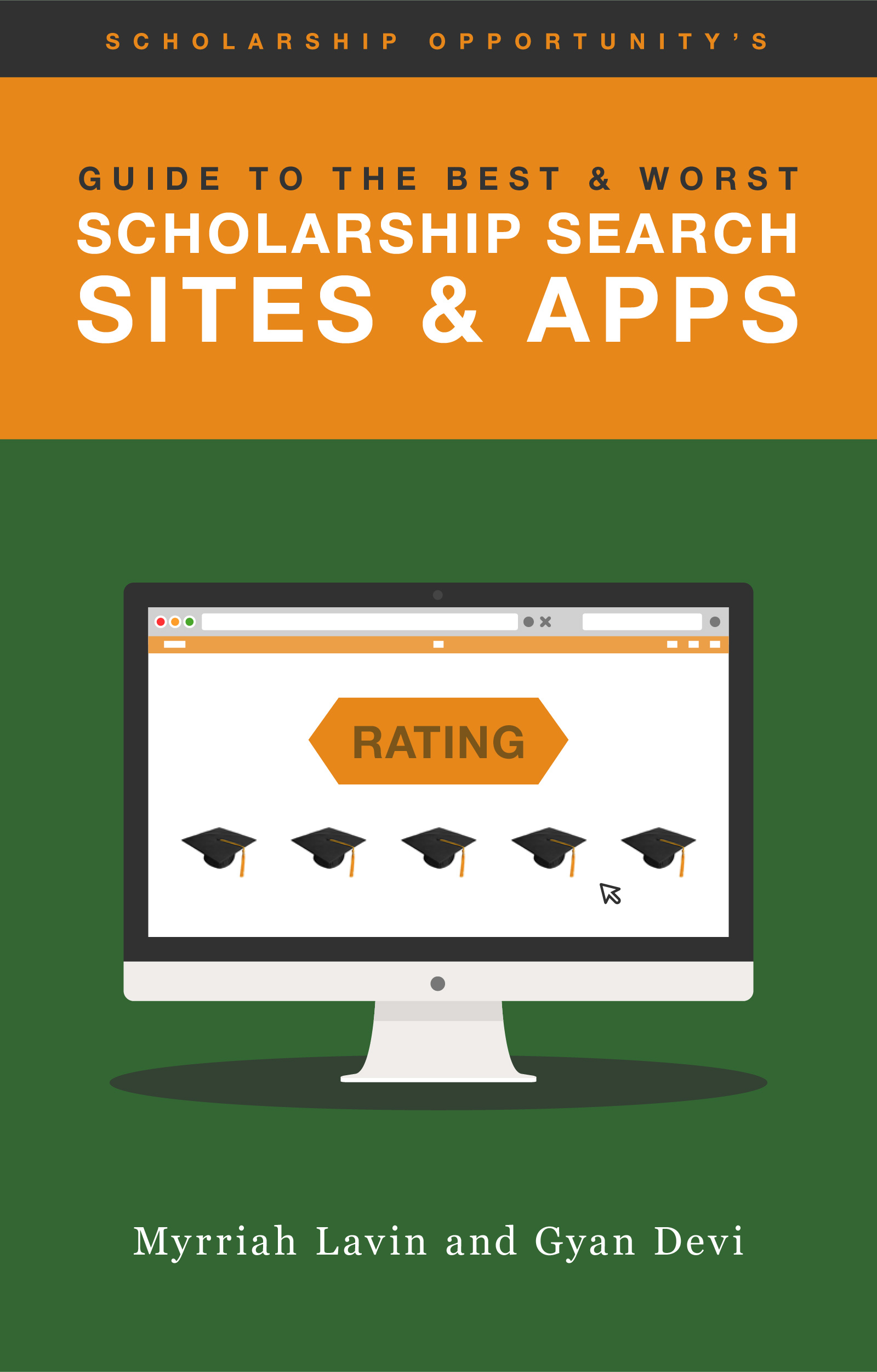Guide to the Best & Worst Scholarship Sites & Apps